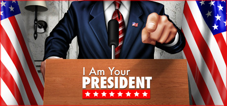 I Am Your President Free Download PC Game