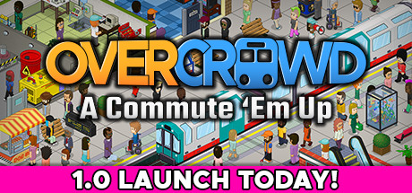 Overcrowd A Commute 'Em Up Free Download PC Game