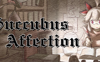 Information for Succubus Affection Game: In a world inhabited by human-like monsters. A young man lives peacefully in a remote village with his sister, helping run errands for her. However, the monsters outside the village attack him on sight. Steeling himself, he begins to work towards getting stronger, so he can protect those who are dear to him. Features: A Side-scrolling Action RPG Skill Equip System Multiple Difficulty Settings Befriend Monsters Gather Ingredients and Cook Food for Buffs MATURE CONTENT DESCRIPTION The developers describe the content like this: Succubus Affection contains strong language. SYSTEM REQUIREMENTS MINIMUM: OS: Windows® 7/8/8.1/10 Processor: Intel Core2 Duo or better Memory: 4 GB RAM Graphics: DirectX 9/OpenGL 4.1 capable GPU DirectX: Version 9.0 Storage: 500 MB available space Additional Notes: 1280×768 or better Display. Lag may occur from loading menus or maps. Turn off other programs before running the game. RECOMMENDED: OS: Windows® 7/8/8.1/10 Processor: 2+ GHz Processor Memory: 4 GB RAM Graphics: OpenGL ES 2.0 hardware driver support required for WebGL acceleration. (AMD Catalyst 10.9, nVidia 358.50) DirectX: Version 9.0 Storage: 4 GB available space Additional Notes: 1280×768 or better Display. Lag may occur from loading menus or maps. Turn off other programs before running the game. How to Download Succubus Affection: Download the Complete file from here. Install Setup.exe. Copy Crack and paste it in the install directory. Play and Enjoy! Give FeedBack here. Succubus Affection Free Download Succubus Affection Free Download MAC Game from here. We are offering the latest and updated version of the game. Download Succubus Affection MAC full version via direct link. Download game in highly compressed form. Get a working game for pc. Download Succubus Affection MAC Game Full version highly compressed via direct link. Download setup of the game. The download also via torrent link. Complete downloading and install the game. Enjoy play