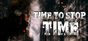 Time To Stop Time Download Free MAC Game