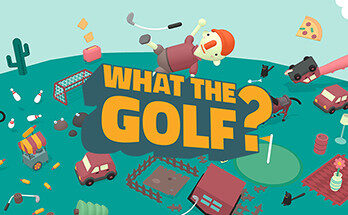 WHAT THE GOLF Download Free MAC Game