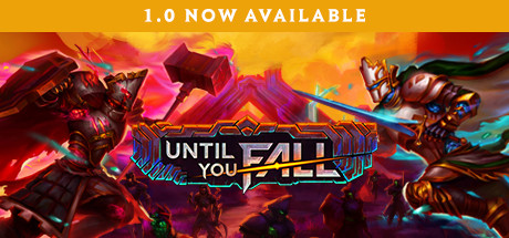 Until You Fall Download Free PC Game