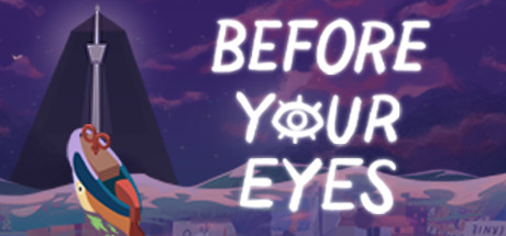 Before Your Eyes Game Free Download for PC Full Version